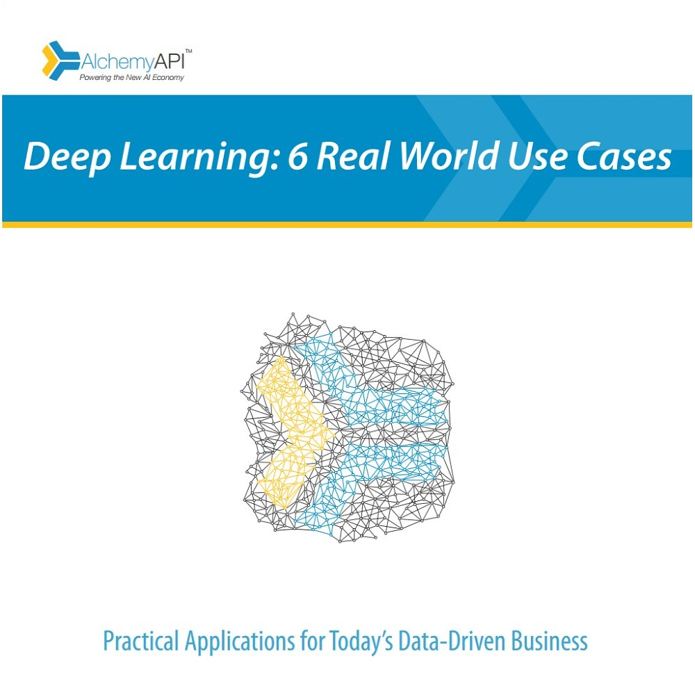 Deep Learning: 6 Real World Use Cases