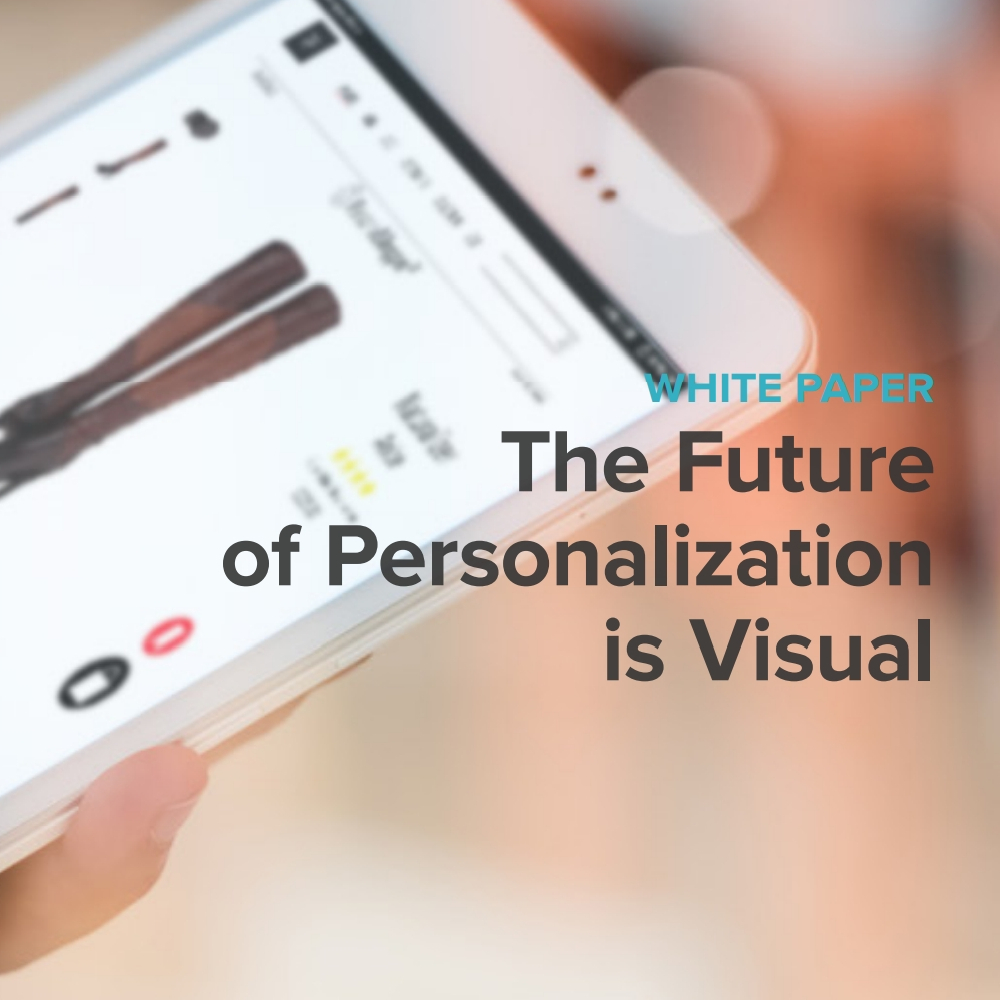 The Future of Personalization is Visual